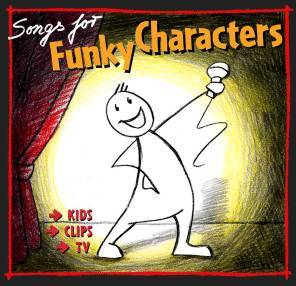 Songs for Funky Characters (Promo-CD)